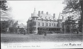 Oak Grove Sanitarium Photos courtesy of the Burton Area Historical Society