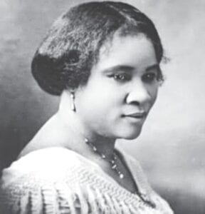 Madame CJ Walker who invented hair care products and was the first self-made female millionaire Photo provided